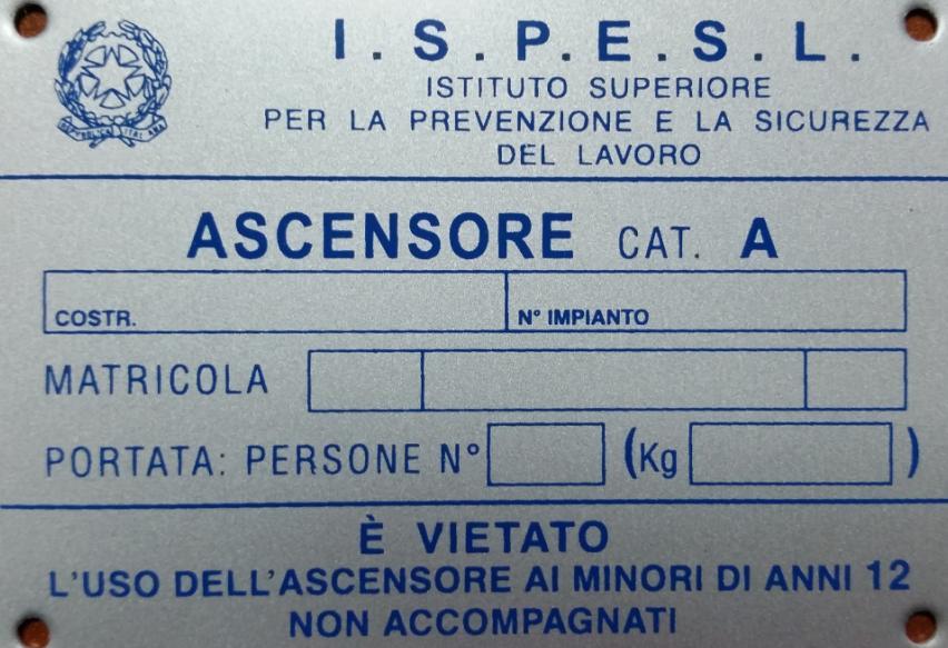 """Targa """"I.S.P.E.S.L.""""  categoria """"A"""" alluminio"""