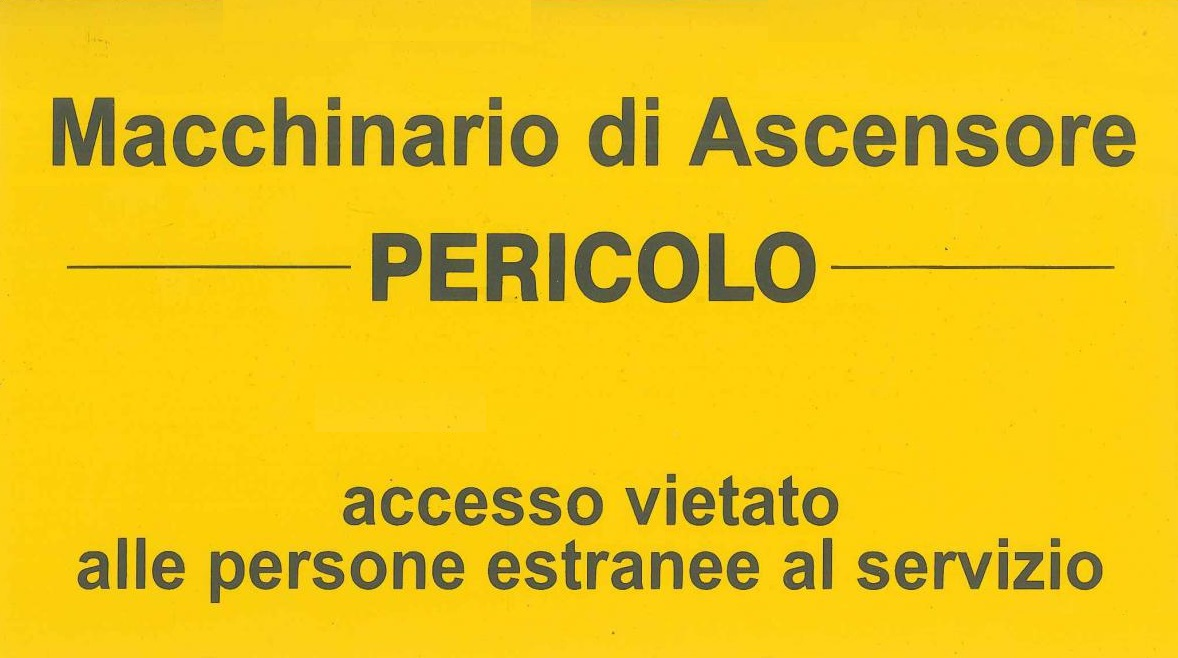 "Targa ""Macchinario Ascensore Vietato L"