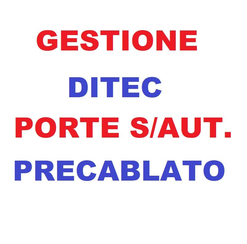 Gestione DITEC Porte Semiaut. Precablato