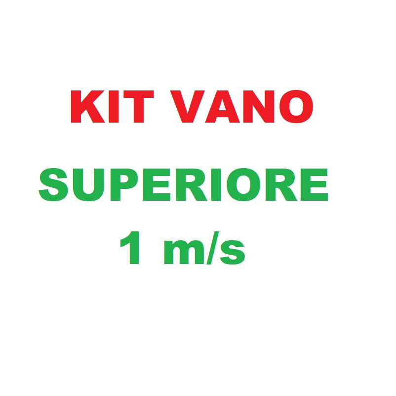 Kit Vano Superiore 1m/s