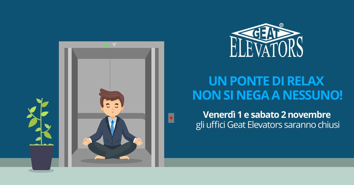 Uffici Geat Elevators chiusi venerdì 1 e sabato 2 novembre